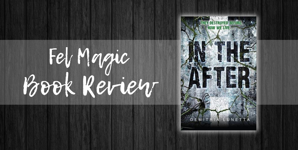 Book Review: In The After – Demitria Lunetta