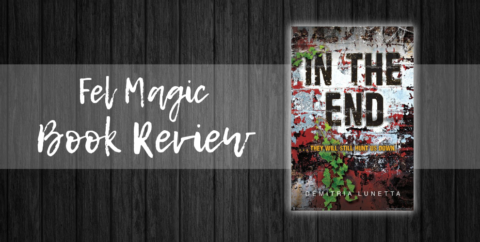 Book Review: In The End – Demitria Lunetta